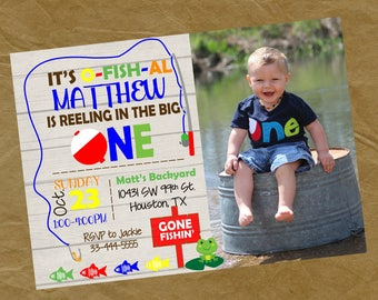 Photo FISHING Birthday Party Invitation Invite -Digital Personalized File to Print- Picture One First Reel