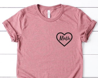 a644d070 Math Teacher Gift Shirt - Womens Teacher Shirt - Gift For Teacher -  Mathlete - Math Fan - Math Teacher - Math