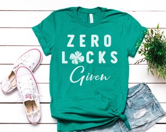 24edd32c0 St Patricks Day Shirt Great Gift For Her Soft T Shirt Zero Lucks Given Tee  Gifts Her Tee Shirts With Sayings Four Leaf Clover Weekend Tee