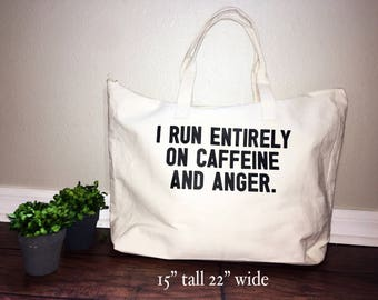 aee66c35b32b Caffeine and Anger Canvas tote bag. Diaper Bag