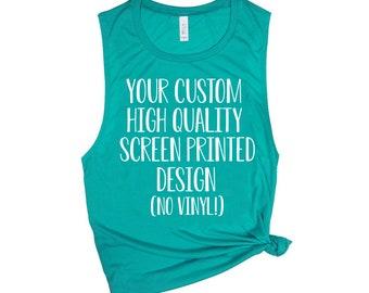 2771f9400ad04 Custom Womens Tank Top - Custom Design - Screen Printed - Quality Custom  Shirt