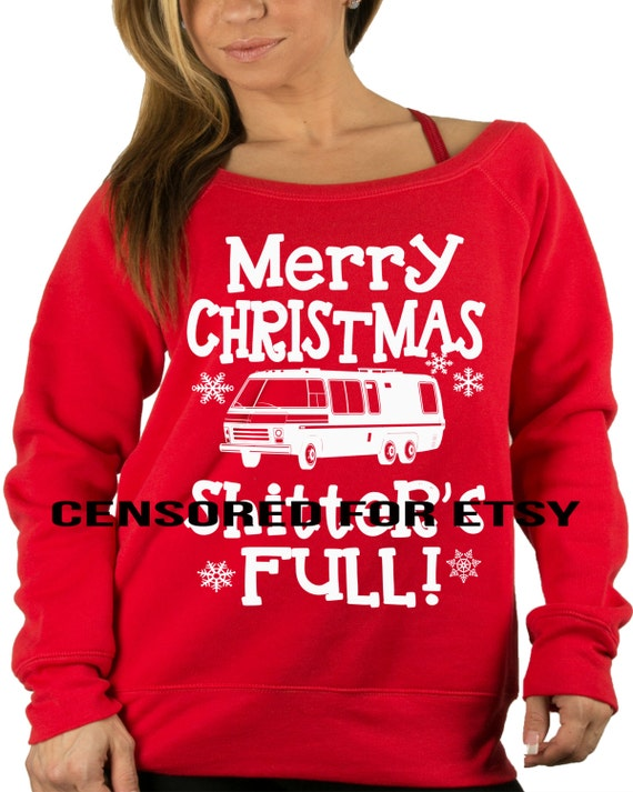 Merry Christmas Shitters Full Sweater Shitter Was Full Funny Etsy