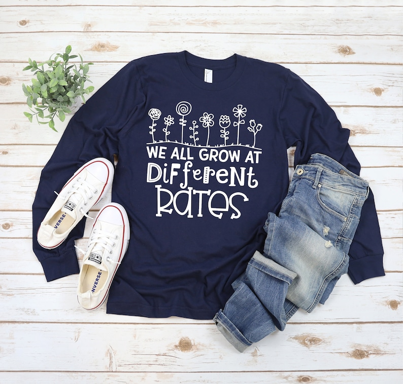 Long Sleeve Teacher Shirts  We All Grow At Different Rates  image 0
