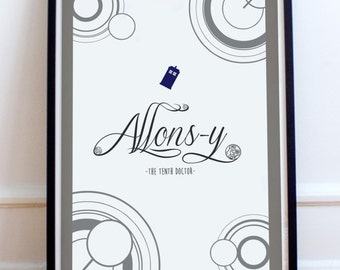 Allons-y - Tenth Doctor Quote - Doctor Who Typography Print - Allonsy - David Tennant (Available In Many Sizes)
