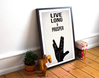Star Trek Inspired Quote Wall Art - 'Live Long & Prosper' - Home Decor - Digital Poster - Spock Inspired