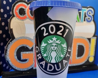 "Starbucks  Reusable ""2021 Graduate"" Cup"