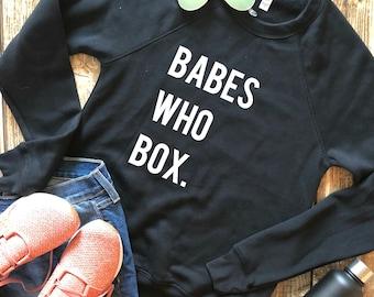 3b2721b54cb39 Babes Who Box Slim Fit Unisex Crewneck Sweatshirt