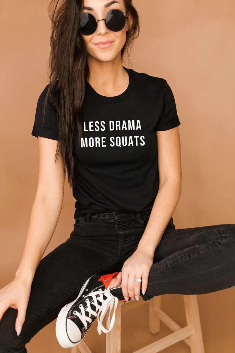 Women/'s Workout Shirts Lifting Shirt Less Drama More Squats Gym Shirt Workout Shirt Squats Shirt Funny Workout Shirt