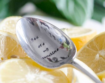 You Are My Sunshine - Hand Stamped Engraved Spoon - Vintage Table Spoon - You Are My Sunshine Gift