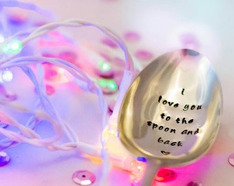 I Love You to the Spoon and Back-  Hand Stamped Engraved Spoon - Vintage Table Spoon