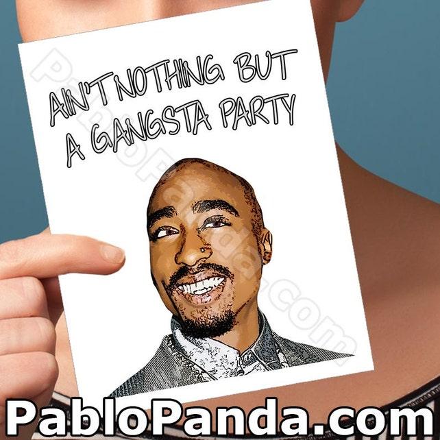 Funny Birthday Card Tupac Shakur Funny Greeting Cards Etsy