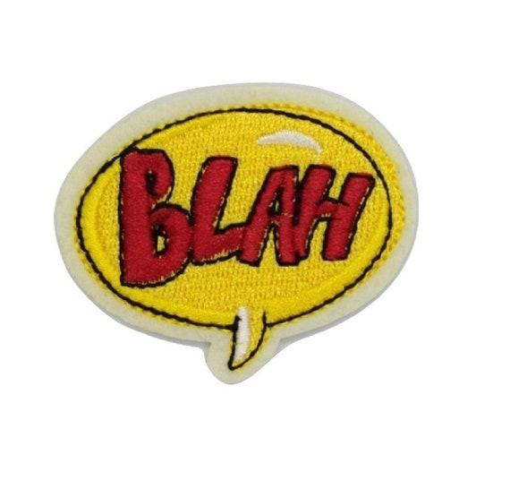 Blah Speech Bubble Iron on Patch
