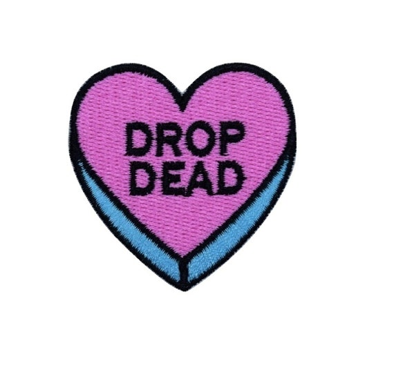 """Pink """"Drop Dead"""" Heart Iron on Patch"""