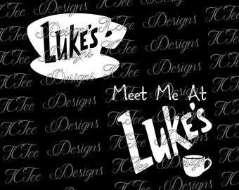Meet Me at Luke's - Gilmore Girls - SVG Cut File - Vector - Design Download
