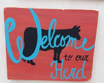 Welcome to our Herd sign