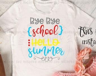 Amazing End Of School SVG   Bye Bye School Hello Summer Svg   Summer Vacation Svg