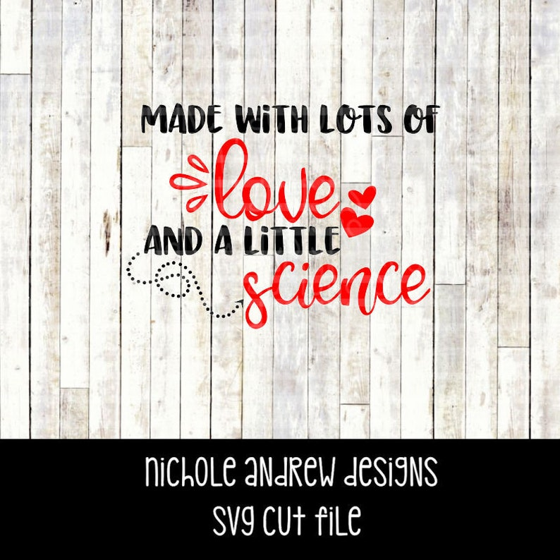 Download Made with lots of love and a little science svg IVF svg | Etsy