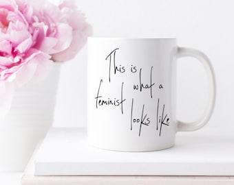 This is what a Feminist Looks Like Mug | I am a Feminist | Girl Power Mug | Sister Gift | Friend Gift | Teacher Gift | Under 50