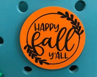 Happy Fall Y'All-Happy Fall Y'All Bogg Bag Charm-Fall Bogg Bag Charms-Simply Southern Bag Charm-Bogg Bag Bits-Fall Bogg Bag