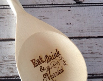 Wooden spoon, personalized wooden spoon, eat drink be married, engraved wooden spoon, love