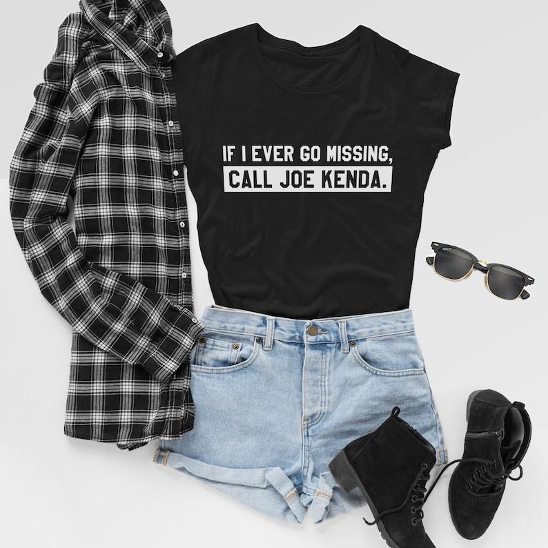 If I Ever Go Missing Call Joe Kenda  Muderino True Crime Fan image 0