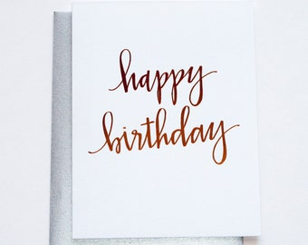 Rose Gold Foil. Chic. Glam. Happy Birthday Letterpress Card