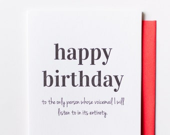 Funny Sarcastic. Happy Birthday Voicemail Letterpress Card