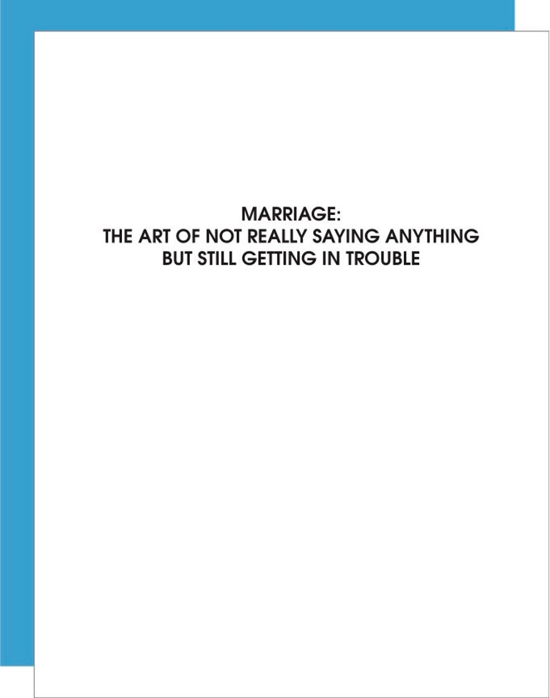 Marriage Not Say Anything Letterpress Card