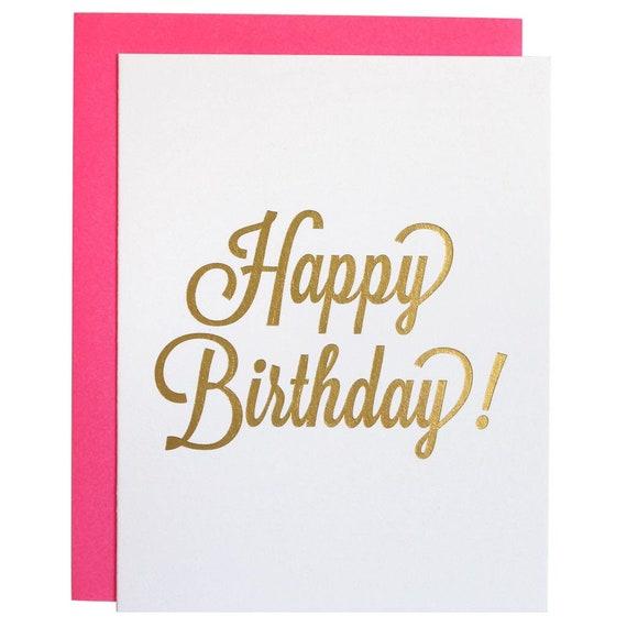 Happy Birthday Letterpress Metallic Foil Greeting Card