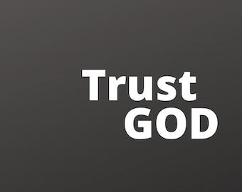 Desktop Wallpaper  - TRUST GOD - Daily Inspiration while you work - Christian theme