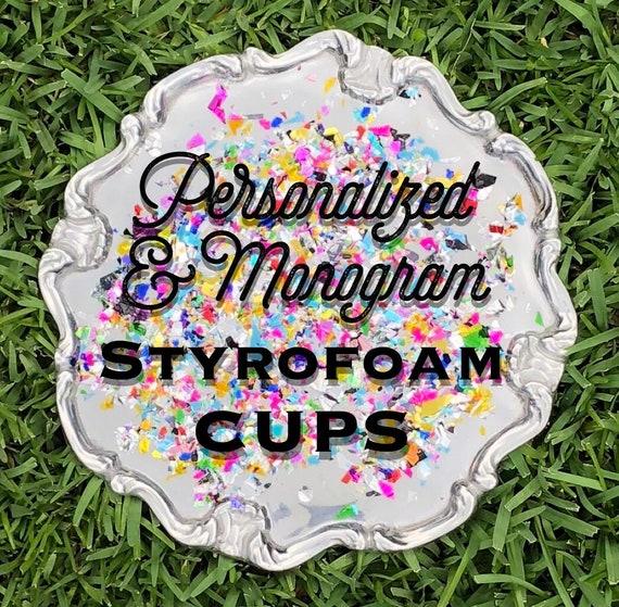Custom Monogrammed Styrofoam Cups Personalized Styrofoam Etsy