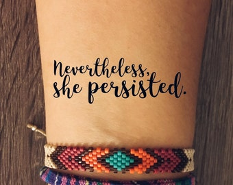 """Feminist Motto, """"Nevertheless, She Persisted"""" Temporary Tattoo"""