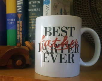 Best Father-Farter Ever Dad Mug
