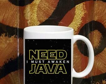 Need Java I Must Awaken Coffee Mug, I Need Coffee Mug