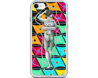 Don't Overthink It iPhone Case