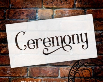 Wedding Sign Stencil - Ceremony - Elegant Traditional - Select Size- STCL1666 - by StudioR12