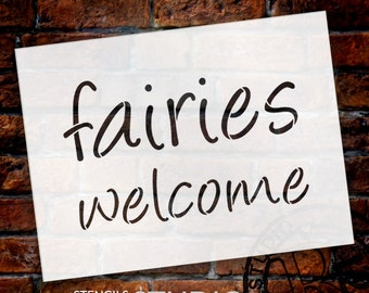 Fairies Welcome - Whimsical - Word Stencil - Select Size - STCL1781 - by StudioR12