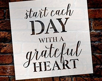 Start Each Day with A Grateful Heart Stencil by StudioR12 | Reusable Mylar Template | Use to Paint Wood Signs - Wall Art - Pallets -...