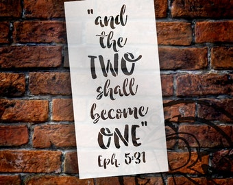 And The Two Shall Become One - Wedding Stencil - Select Size - STCL1580 - by StudioR12