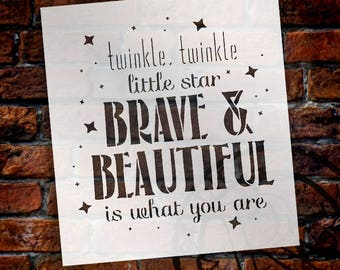 Twinkle Twinkle - Brave & Beautiful - Word Art Stencil - Select Size - STCL2006 - by StudioR12