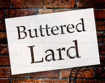 Buttered Lard - Serif - Word Stencil - Select Size - STCL2068 - by StudioR12