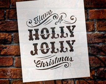"""Have a Holly Jolly Christmas Stencil Set - 5"""" x 6"""" and  4"""" x 2 1/2"""""""
