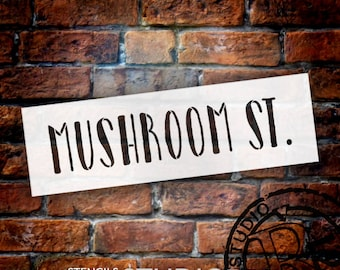 Mushroom St. - Word Stencil - Select Size - STCL2176 - by StudioR12