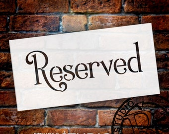 Wedding Sign Stencil - Reserved Word - by StudioR12- Great for DIY Outdoor Wedding Signs - Wood, Chalk, Paint -SELECT SIZE