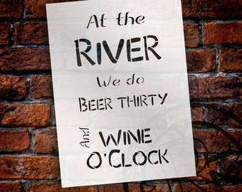 Beer Thirty Wine O'Clock - River - Word Stencil - Select Size - STCL2078_4 - by StudioR12