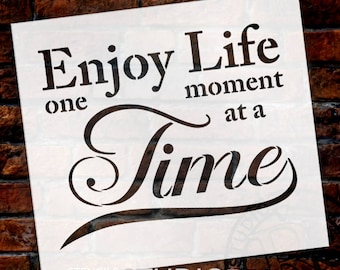 Enjoy Life One Moment At A Time - Word Stencil by StudioR12 - Small to Extra Large  DIY Painting Wood Farmhouse Home Decor Art  SELECT SIZE