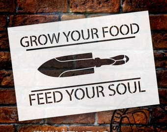 Grow Your Food Feed Your Soul - Trowel  - Word Art Stencil - Select Size - STCL2153 - by StudioR12