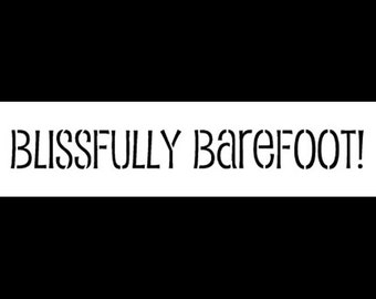 """Blissfully Barefoot Word Stencil - 6"""" x 2"""" - SKU:STCL879_1"""