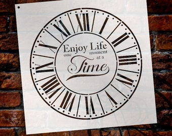 Round Clock Stencil - Parisian Roman Numerals - Enjoy Life One Moment at a Time Letters - DIY Paint Wood Clock Home Decor  - SELECT SIZE