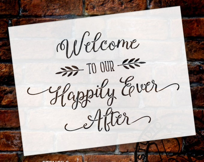Featured listing image: Welcome To Our Happily Ever After - Word Art Stencil - Select Size - STCL1587 - by StudioR12